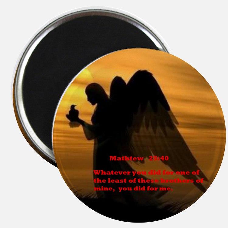 Matthew 25:40 Magnets