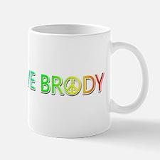 Peace Love Brody Mugs