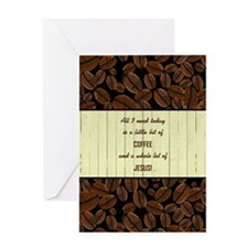 ALL I NEED TODAY... Greeting Cards