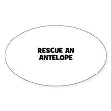 rescue an antelope Oval Decal