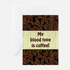 MY BLOOD TYPE... Greeting Cards