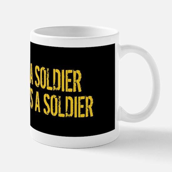 U.S. Army: Once a Soldier, Always a Sol Mug