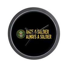 Once a Soldier Always a Soldier Wall Clock