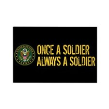 Once a Soldier Always a Soldier Magnets