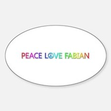 Peace Love Fabian Oval Decal
