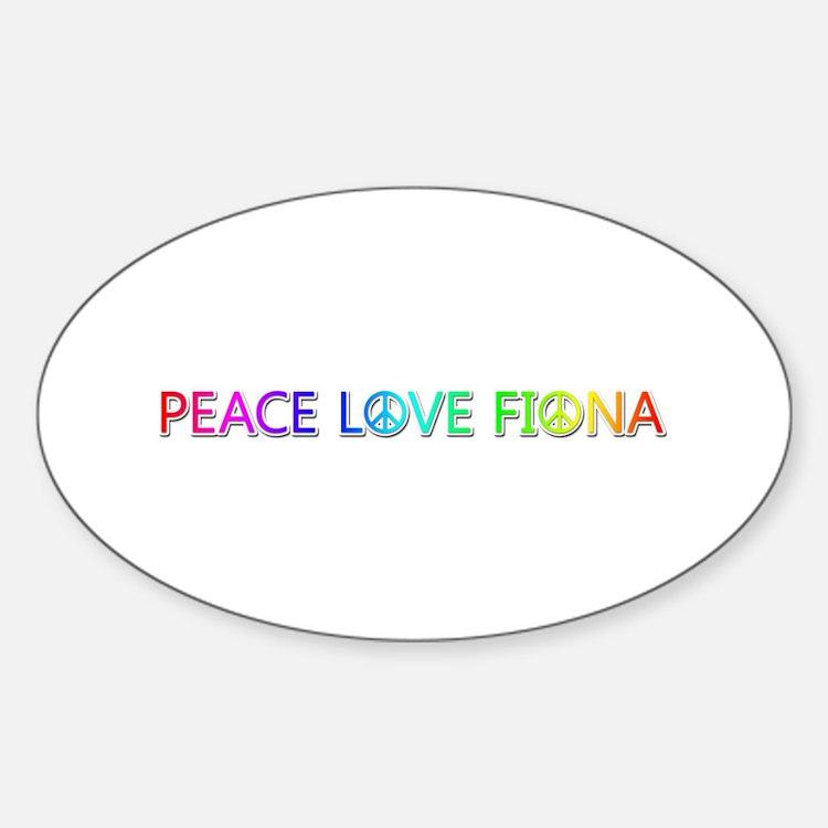 Peace Love Fiona Oval Decal