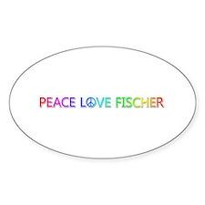 Peace Love Fischer Oval Bumper Stickers