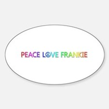 Peace Love Frankie Oval Decal