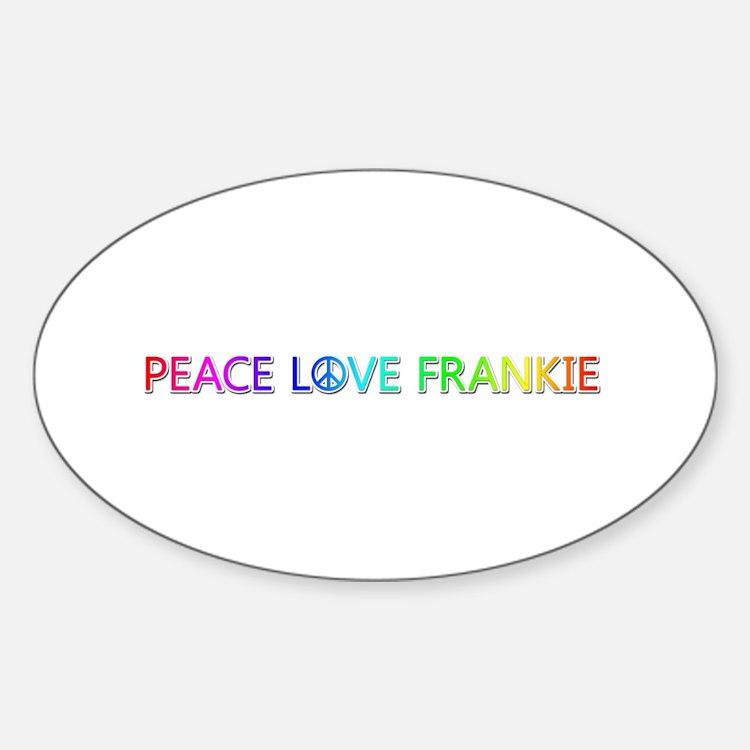 Peace Love Frankie Oval Decal