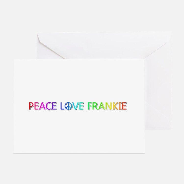 Peace Love Frankie Greeting Card