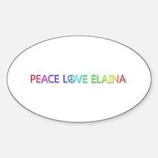 Peace Love Elaina Oval Decal