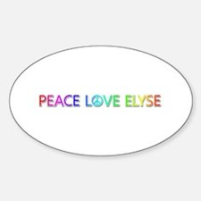 Peace Love Elyse Oval Decal