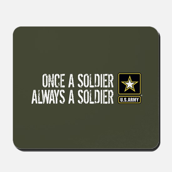 U.S. Army: Once a Soldier (Military Gree Mousepad