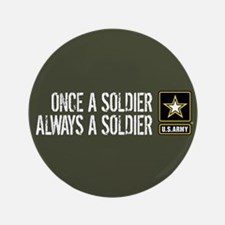 U.S. Army: Once a Soldier (Military Green) Button