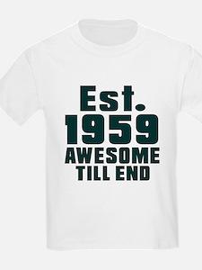 Est. 1959 Awesome Till End Birt T-Shirt