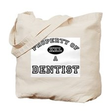 Property of a Dentist Tote Bag