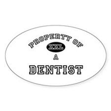 Property of a Dentist Oval Decal