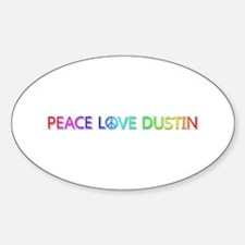 Peace Love Dustin Oval Decal