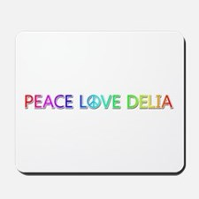 Peace Love Delia Mousepad