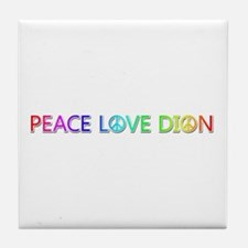 Peace Love Dion Tile Coaster