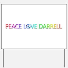 Peace Love Darrell Yard Sign