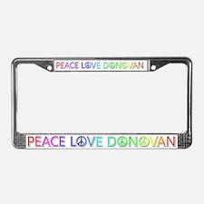 Peace Love Donovan License Plate Frame