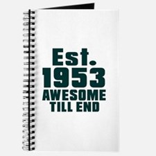 Est. 1953 Awesome Till End Birthday Design Journal