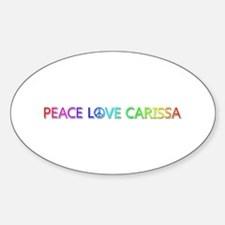 Peace Love Carissa Oval Decal