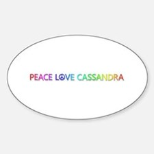 Peace Love Cassandra Oval Decal