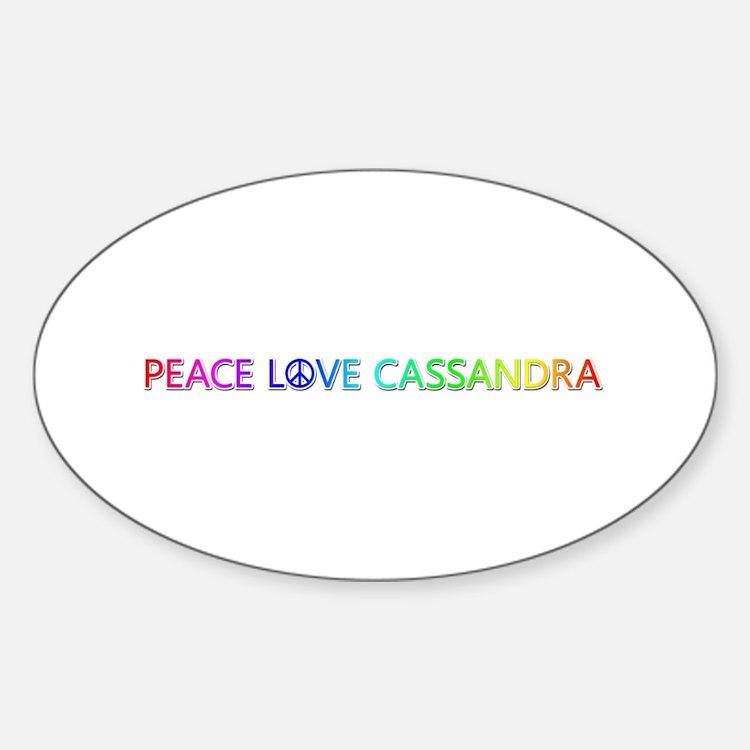 Peace Love Cassandra Oval Decal