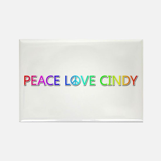 Peace Love Cindy Rectangle Magnet