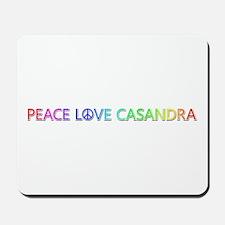 Peace Love Casandra Mousepad