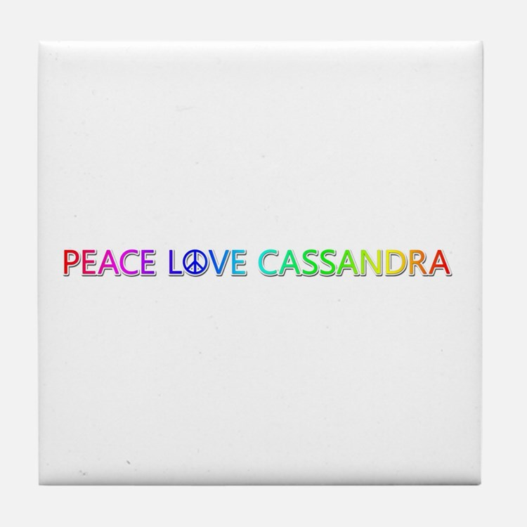 Peace Love Cassandra Tile Coaster