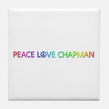 Peace Love Chapman Tile Coaster