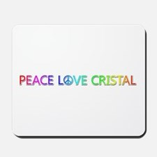 Peace Love Cristal Mousepad