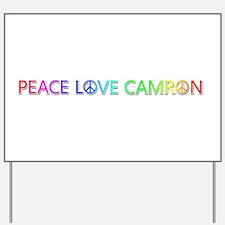 Peace Love Camron Yard Sign