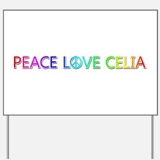 Peace Love Celia Yard Sign