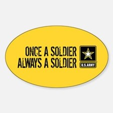 U.S. Army: Once a Soldier (Gold) Sticker (Oval)