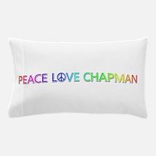 Peace Love Chapman Pillow Case