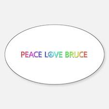 Peace Love Bruce Oval Decal