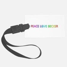 Peace Love Becker Luggage Tag