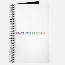 Peace Love Braxton Journal