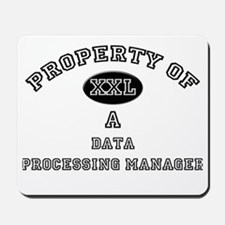 Property of a Data Processing Manager Mousepad