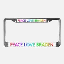 Peace Love Braden License Plate Frame