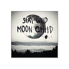 Stay wild moon child Sticker