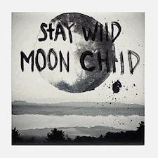 Stay wild moon child Tile Coaster