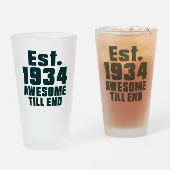 Est. 1934 Awesome Till End Birthday Drinking Glass