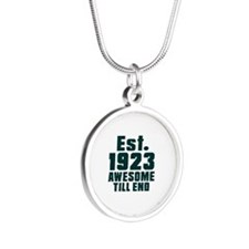 Est. 1923 Awesome Till End B Silver Round Necklace