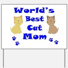 World's Best Cat Mom Yard Sign