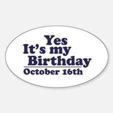 October 16th Birthday Oval Decal